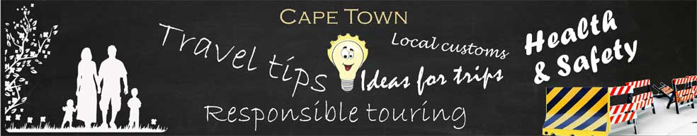 Health and Safety - Tips and Trips, South Africa